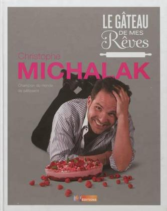 Le Gateau de mes Rêves, Christophe Michalak